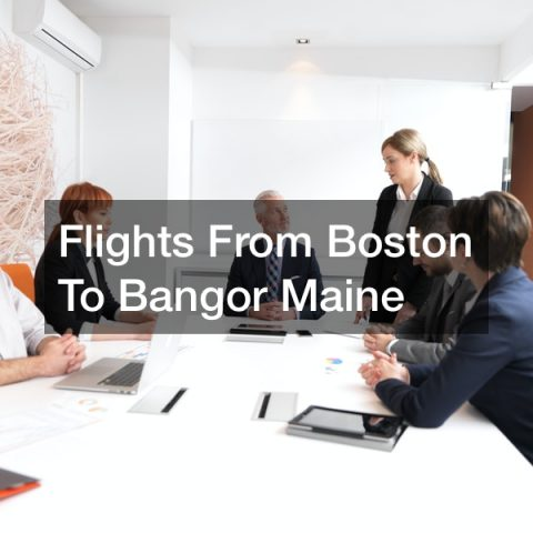 Flights From Boston To Bangor Maine