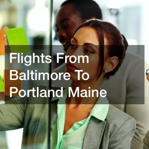 Flights From Baltimore To Portland Maine