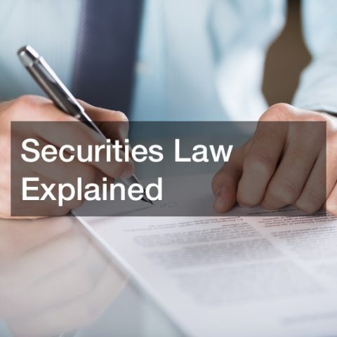 Securities Law Explained